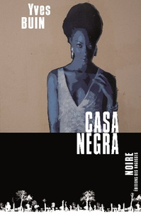 Yves Buin - Casa Negra.