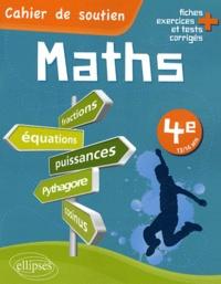 Yves Bulliot - Maths 4e - Comprendre et acquérir les techniques de base.