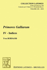 Yves Burnand - Primores Galliarum - Tome 4, Indices.