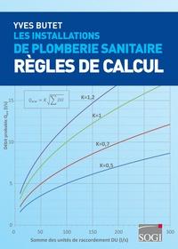 Yves Butet - Les installations de plomberie sanitaire - Règles de calcul.