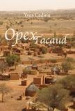 Yves Cadiou - Opex Tacaud.