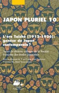 Yves Cadot et Dan Fujiwara - Japon pluriel 10 - L'ère Taishô (1912-1926) : genèse du Japon contemporain ?.