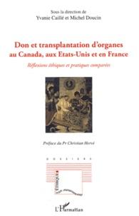 Don et transplantation dorganes au Canada, aux Etats-Unis et en France - Reflexions éthiques et pratiques comparées.pdf