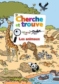 Yves Calarnou et Emmanuel Chanut - Cherche et trouve  Les animaux.