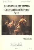Yves Callier - Chants et rythmes / lectures de notes cycle 2 - 1re année.