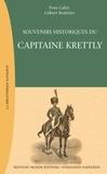 Yves Calvi et Gilbert Bodinier - Souvenirs historiques du capitaine Elie Krettly.