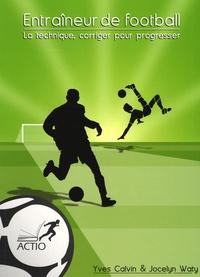 Accentsonline.fr Entraîneur de football - La technique, corriger pour progresser Image