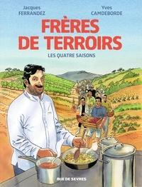 Yves Cambeborde et Jacques Ferrandez - Frère de terroirs - L'intégrale.