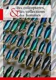 Yves Cambefort - Des coléoptères, des collections et des hommes.