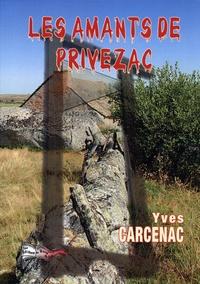 Yves Carcenac - Les amants de Privezac.