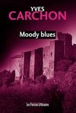 Yves Carchon - Moody blues.