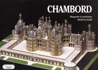 Yves Carpentier et Jean Guillaume - Chambord - Maquette à construire.