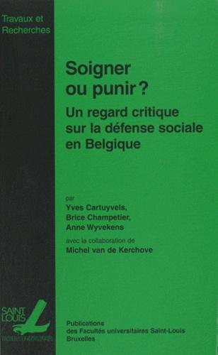 Soigner ou punir ?. Un regard empirique sur la défense sociale en Belgique