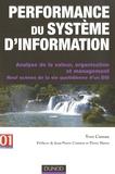 Yves Caseau - Performance du système d'information - Analyse de la valeur, organisation et management, Neuf scènes de la vie quotidienne d'un DSI.