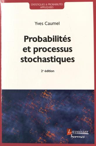 Yves Caumel - Probabilités et processus stochastiques.