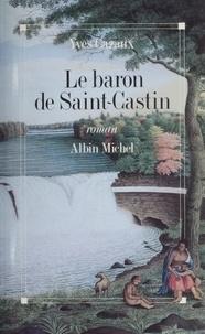 Yves Cazaux - Le Baron de Saint-Castin.