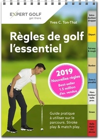 Règles de golf, l'essentiel- Guide pratique à utiliser sur le parcours - Yves-Cédric Ton-That pdf epub
