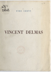 Yves Cerny - Vincent Delmas.