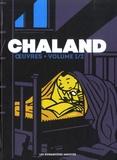Yves Chaland et Luc Cornillon - Chaland Oeuvres Tome 1 : Captivant ; Bob Mémory ; Bob Fish ; John Bravo ; Le jeune Albert ; Atomax ; Kidnapping en télétrans ; Adolphus Claar ; Les cybers ne sont pas des hommes.