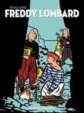 Yves Chaland et Yann Lepennetier - Freddy Lombard Intégrale : .