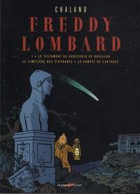 Yves Chaland - Freddy Lombard Tome 1 : Le testament de Godefroid de Bouillon ; Le cimetière des éléphants ; La comète de Carthage.