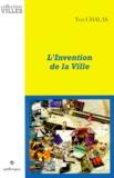Yves Chalas - L'invention de la ville.