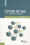 Yves-Chantal Gagnon - L'étude de cas comme méthode de recherche.