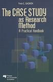 Yves-Chantal Gagnon - The Case Study as Research Method - A Practical Handbook.