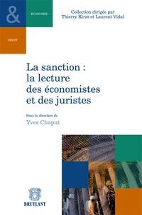 Yves Chaput - La sanction : la lecture des économistes et des juristes.