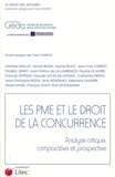 Yves Chaput - Les PME et le droit de la concurrence - Analyse critique, comparative et prospective.