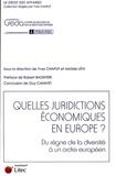 Yves Chaput et Aristide Lévi - Quelles juridictions économiques en Europe ? - Du règne de la diversité à un ordre européen.