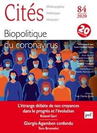 Yves Charles Zarka et Christian Godin - Cités N° 84/2020 : Biopolitique du coronavirus.