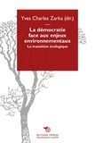 Yves Charles Zarka - La démocratie face aux enjeux environnementaux - La transition écologique.