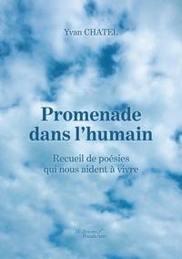 Yves Chatel - Promenade dans l'humain - Recueil de poésies qui nous aide à vivre.