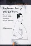Yves Chevrefils Desbiolles - Waldemar-George, critique d'art - Cinq portraits pour un siècle paradoxal.