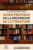 Yves Chevrel et Yen-Maï Tran-Gervat - Guide pratique de la recherche en littérature.