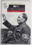 Yves Chevrier et Martine Prosper - Mao et la révolution chinoise - XXe siècle.