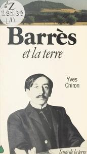 Yves Chiron - Barrès et la terre.