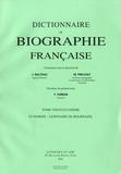 Yves Chiron et Jules Balteau - Dictionnaire de biographie française - Tome 21 Fascicules 121 à 126, Le Marois - Lespinasse de Bournazel.