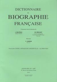 Yves Chiron - Dictionnaire de biographie française - Tome 21 Fascicule 123, Lepage de Lingerville - Le Prevost.