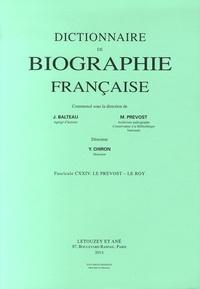 Yves Chiron - Dictionnaire de biographie française - Tome 21 Fascicule 124, Le Prévost - Le Roy.
