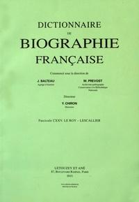 Yves Chiron - Dictionnaire de biographie française - Tome 21 Fascicule 125, Le Roy - Lescallier.