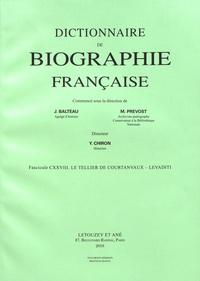 Yves Chiron - Dictionnaire de biographie française - Tome 22 Fascicule 128, Le Tellier de Courtanvaux - Levaditi.