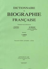 Yves Chiron - Dictionnaire de biographie française - Tome 22 Fascicule 129, Levaditi - Lévis.