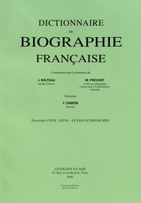 Yves Chiron - Dictionnaire de biographie française - Tome 22 Fascicule 130, Lévis - Leyris d'Esponchès.