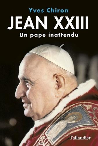 Jean XXIII. Un pape inattendu