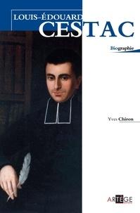 Yves Chiron - Louis-Edouard Cestac.