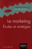 Yves Chirouze - Le marketing - Etudes et stratégies.