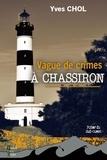 Yves Chol - Vague de crimes à Chassiron.