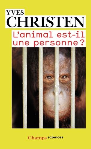 Yves Christen - L'animal est-il une personne ?.